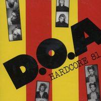 D.O.A. - Hardcore81